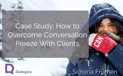 Case Study: How to Overcome Conversation Freeze With Clients